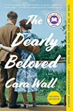 The Dearly Beloved: a Novel by Cara Wall