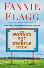The Wonder Boy of Whistlestop by Fannie Flagg