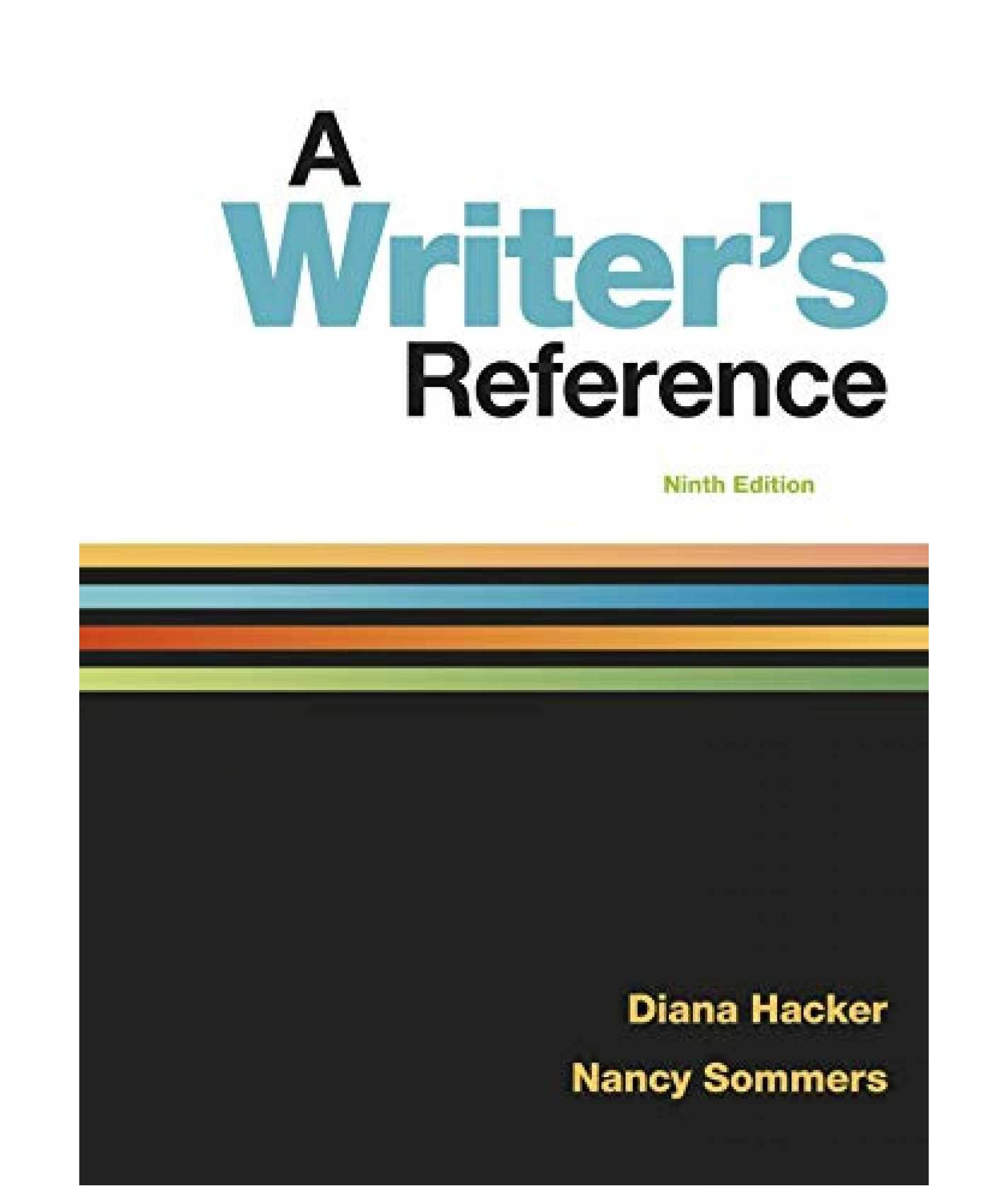 A Writer's Reference 9th Edition