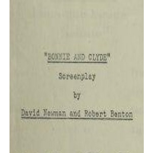 Bonnie and Clyde Screenplay by Newman and Benton