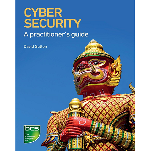 Cybersecurity A Practitioner's Guide