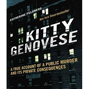 Kitty Genovese a true account of a public murder