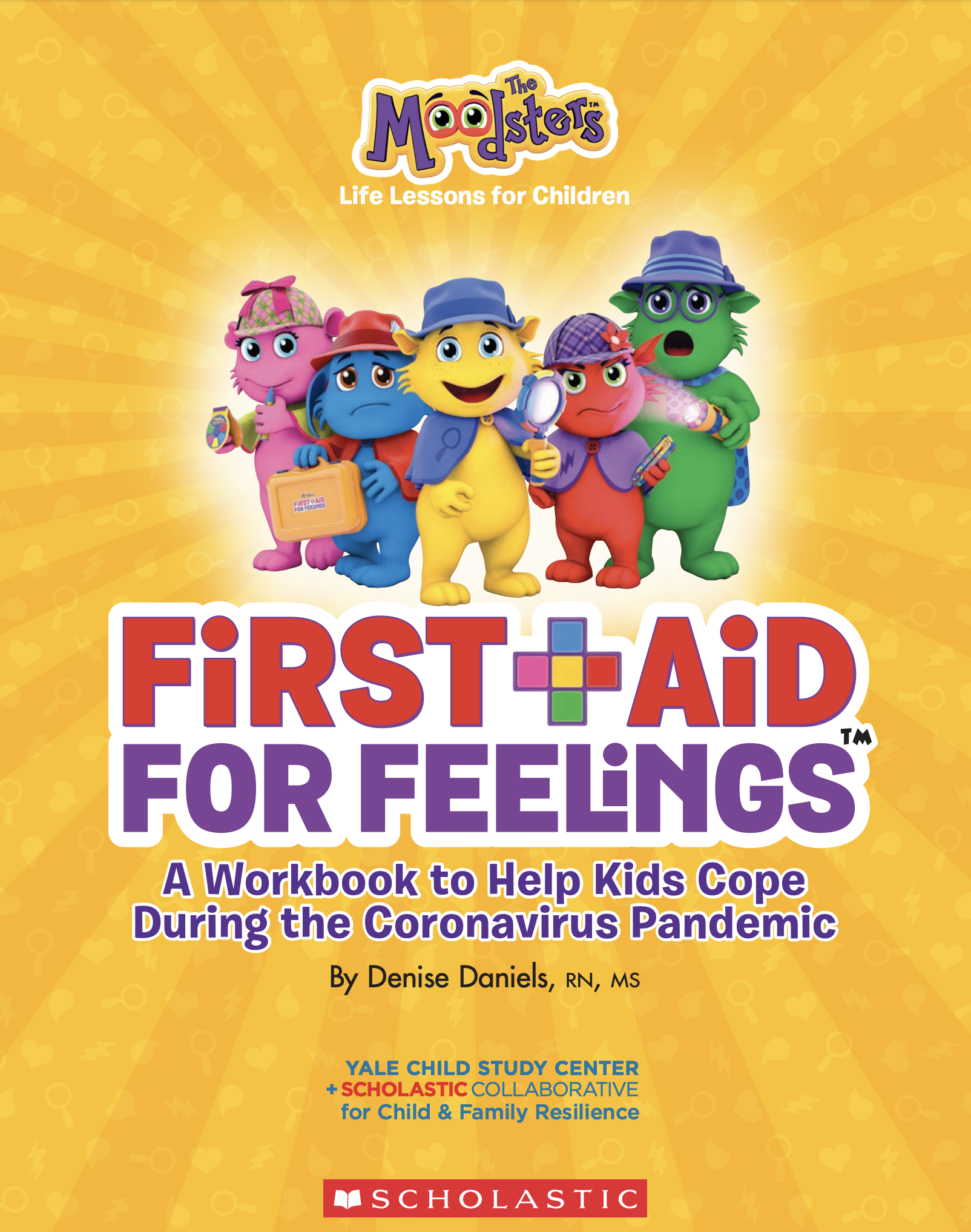 First-Aid For Feelings: A Workbook to Help Kids Cope During the Coronavirus Pandemic