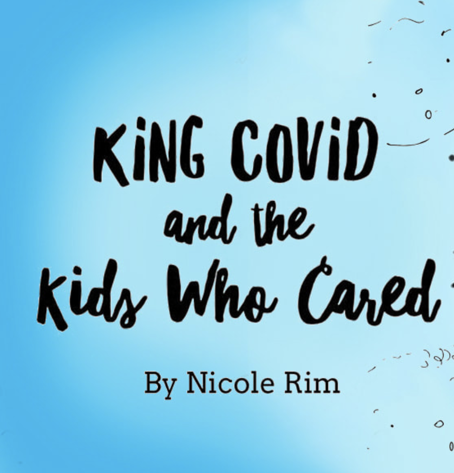 King COVID and the Kids Who Cared