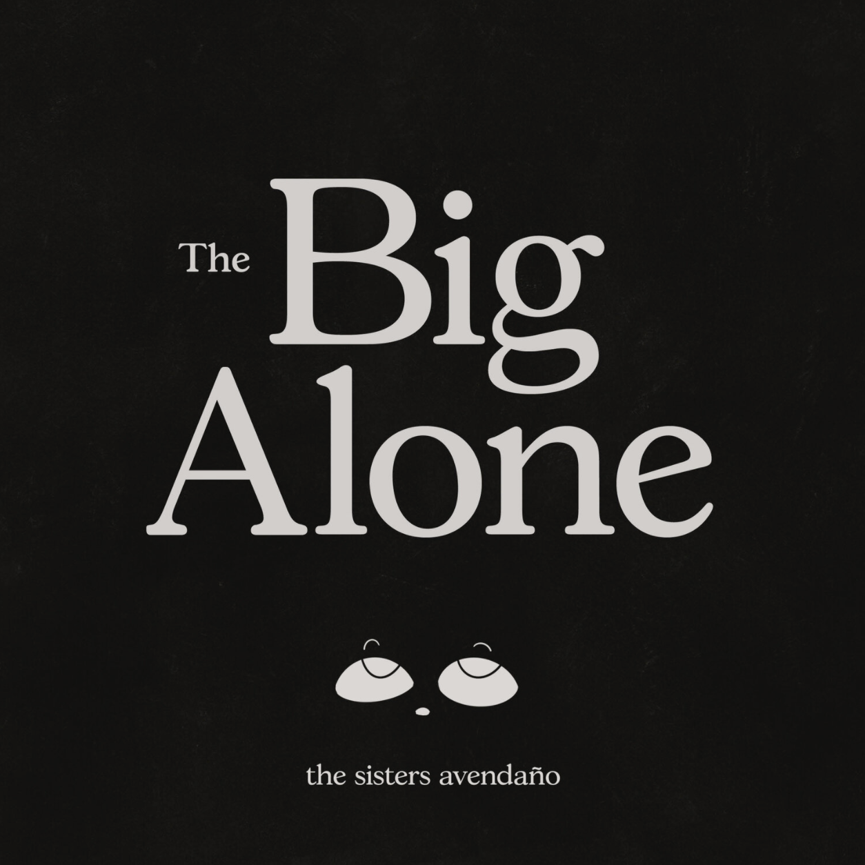 The Big Alone