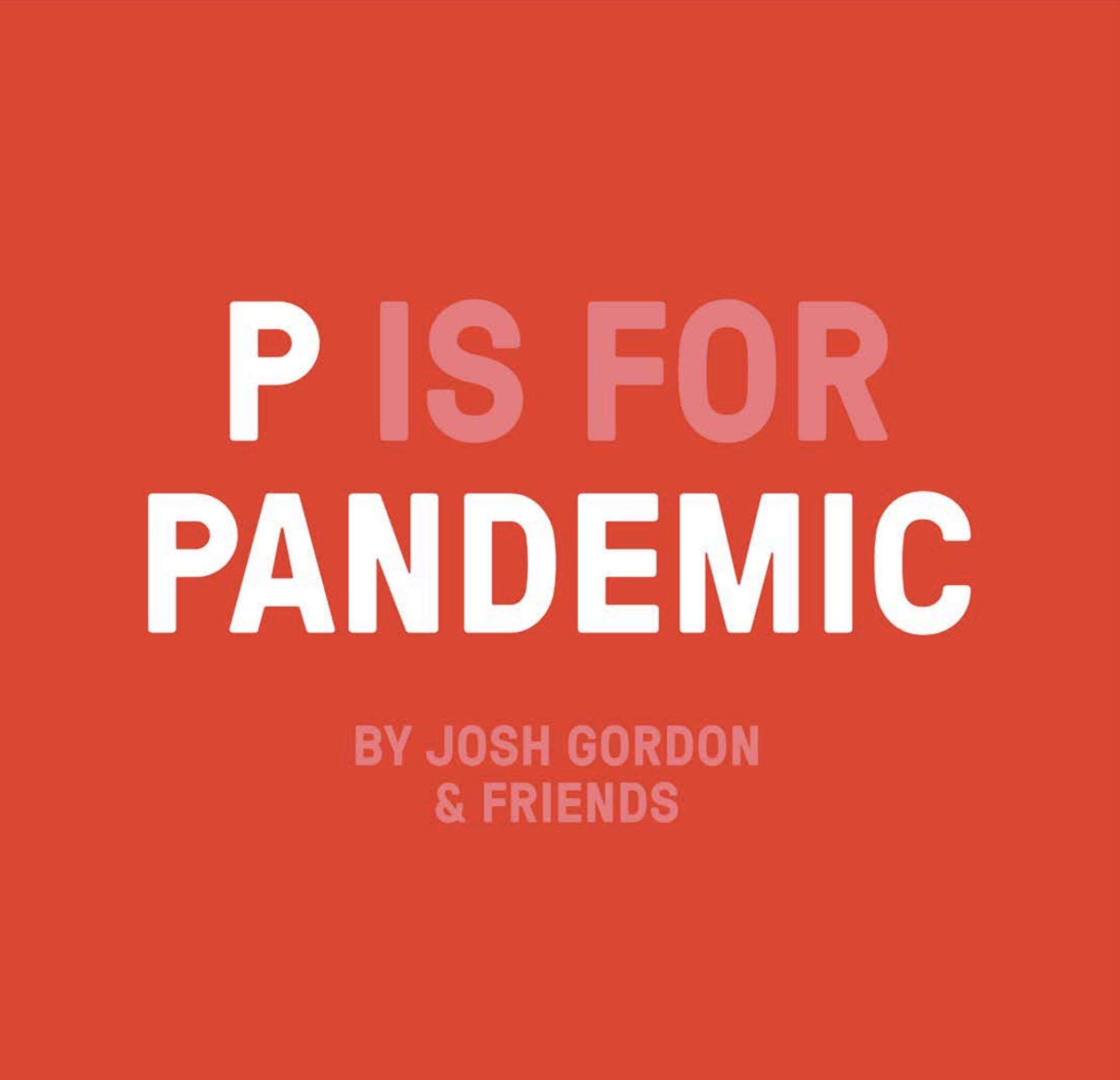 P is For Pandemic