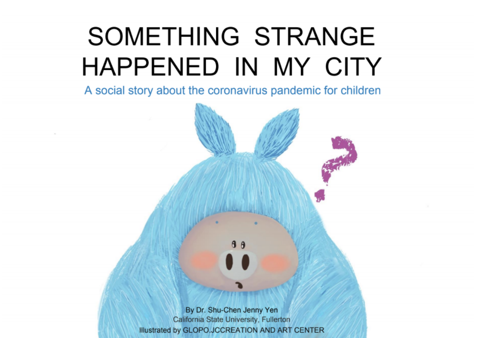Something Strange Happened in My City: A Social Story About the Coronavirus Pandemic for Children