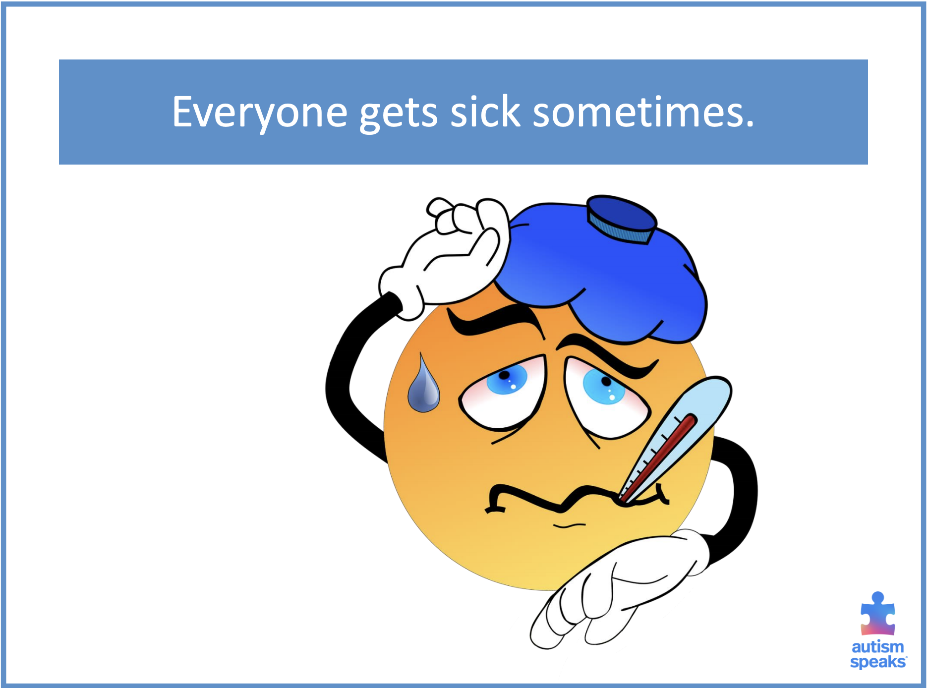 Everyone Gets Sick Sometimes