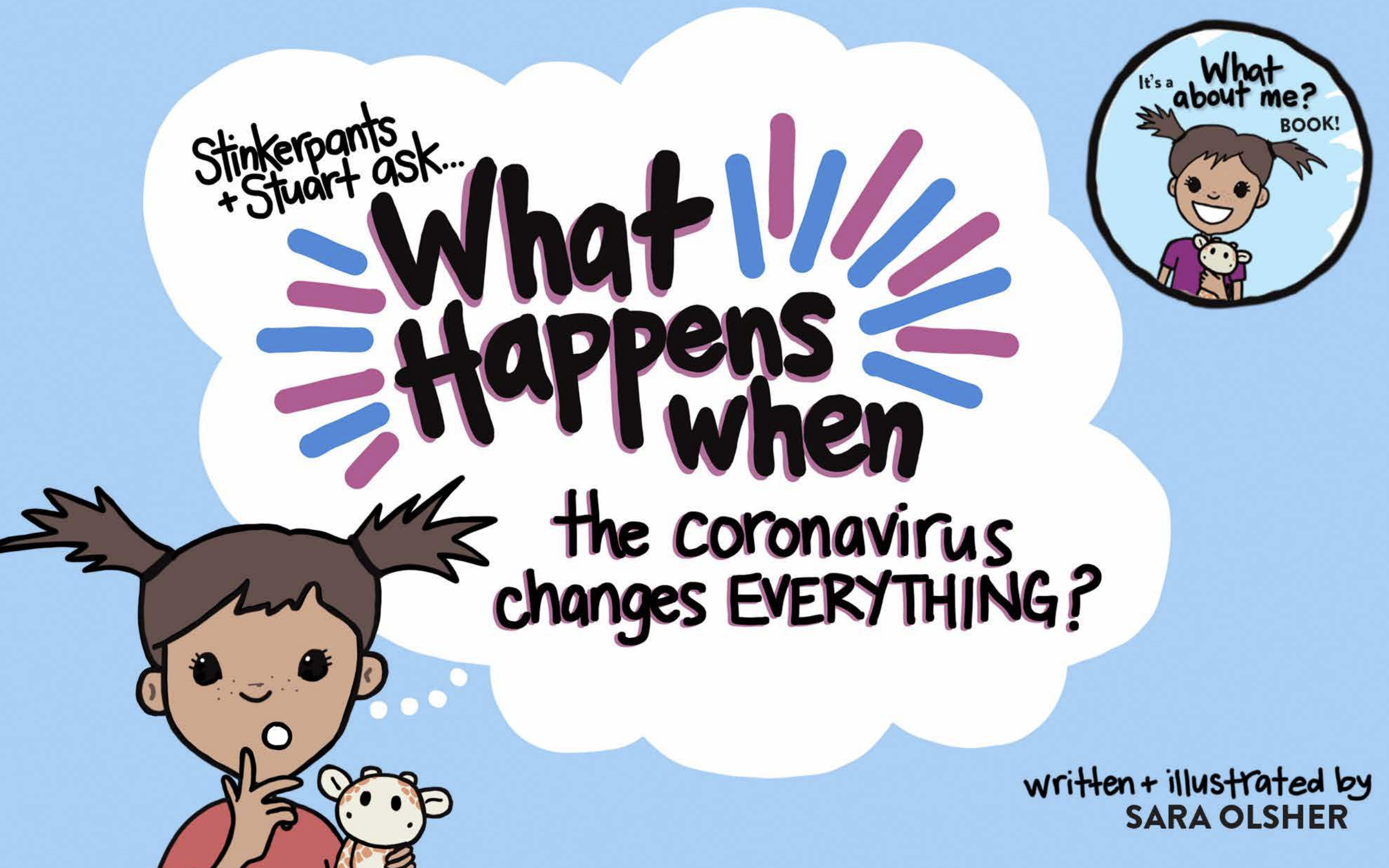 What Happens When the Coronavirus Changes EVERYTHING? A Book to Talk to Kids About COVID-19