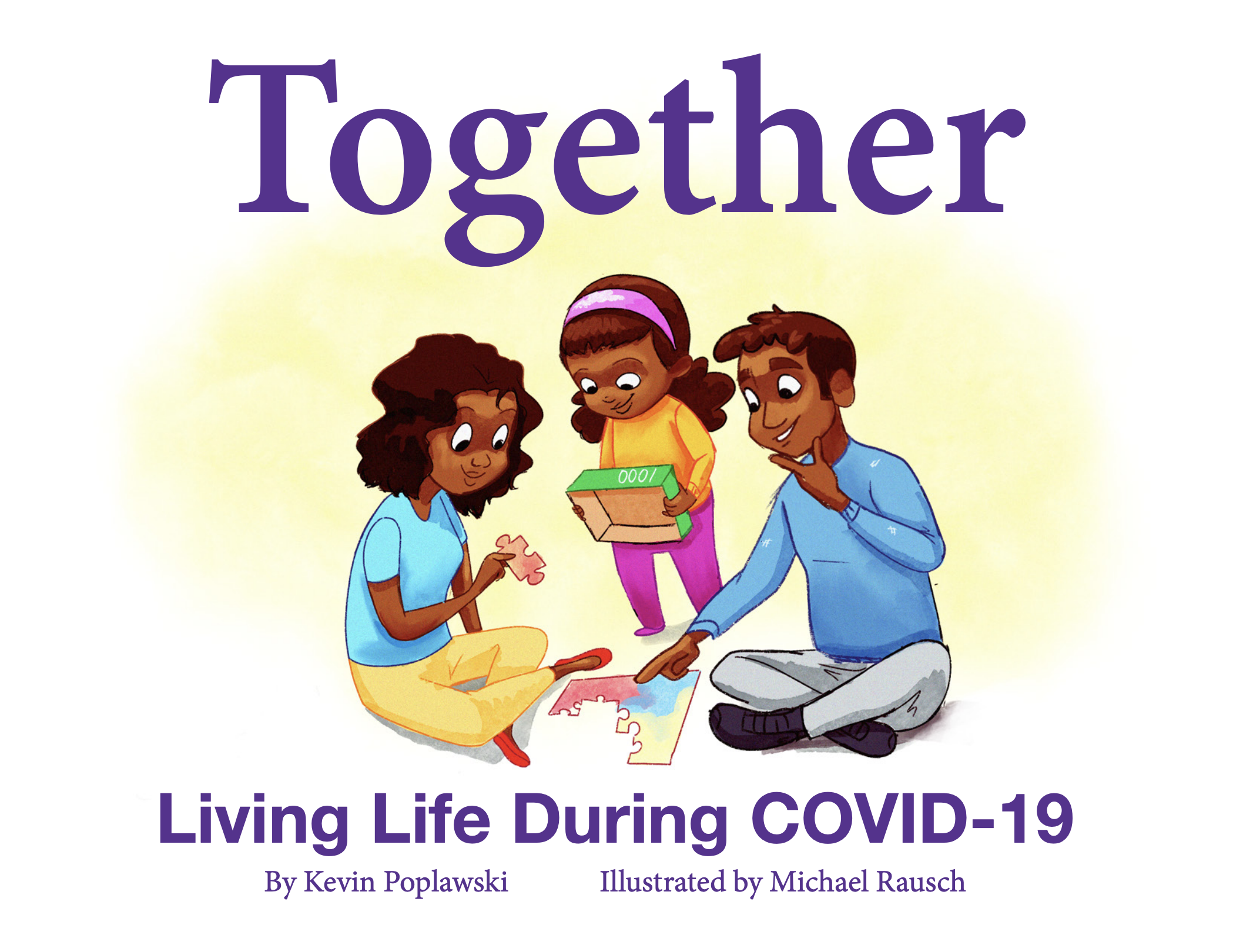 Together : Life During COVID-19