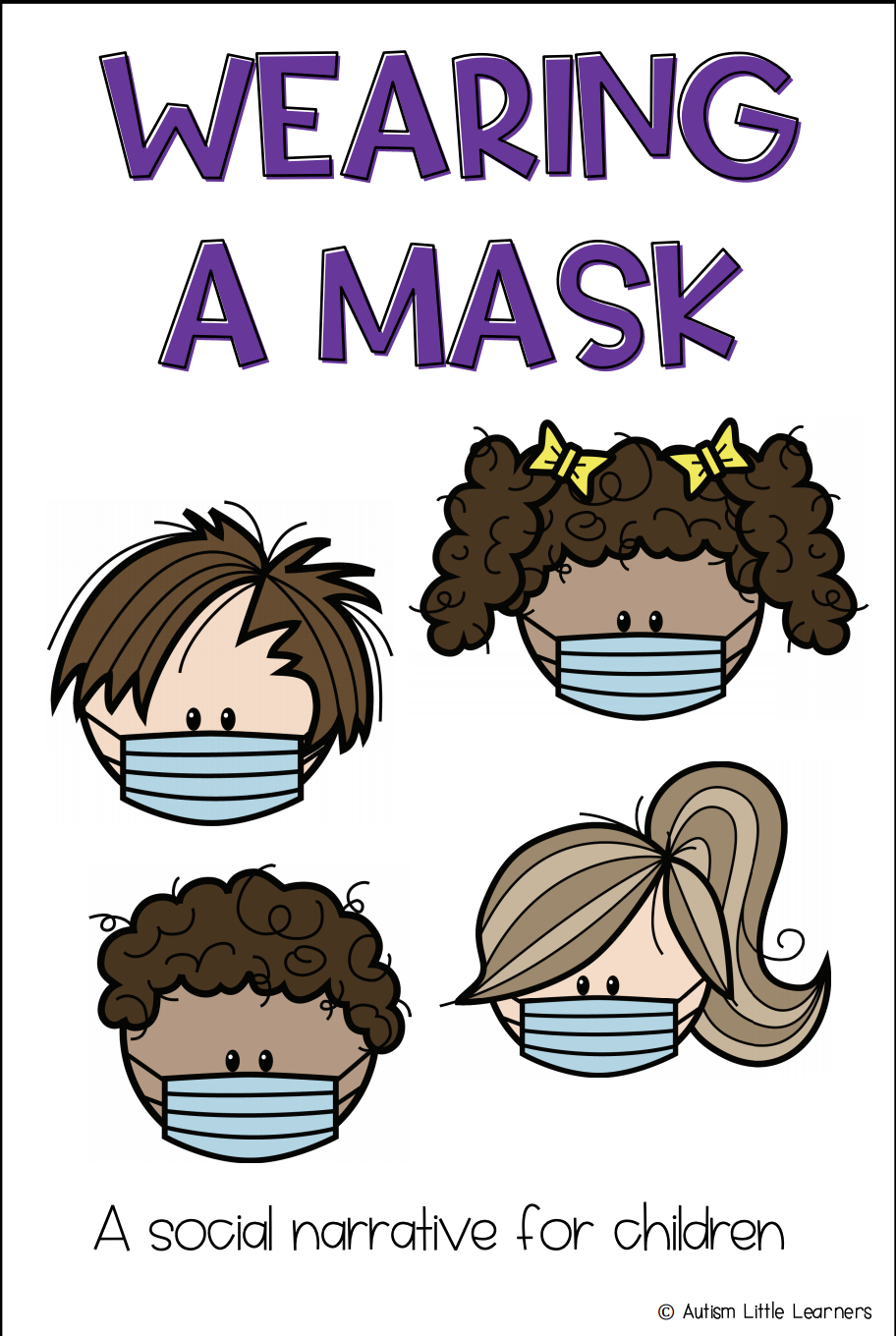 Wearing a Mask: A Social Narrative for Children