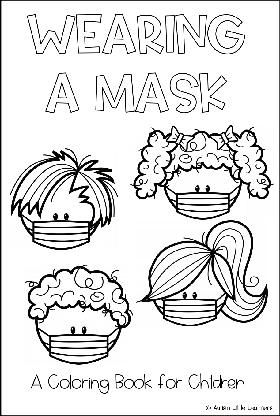 Wearing a Mask: A Coloring Book for Children