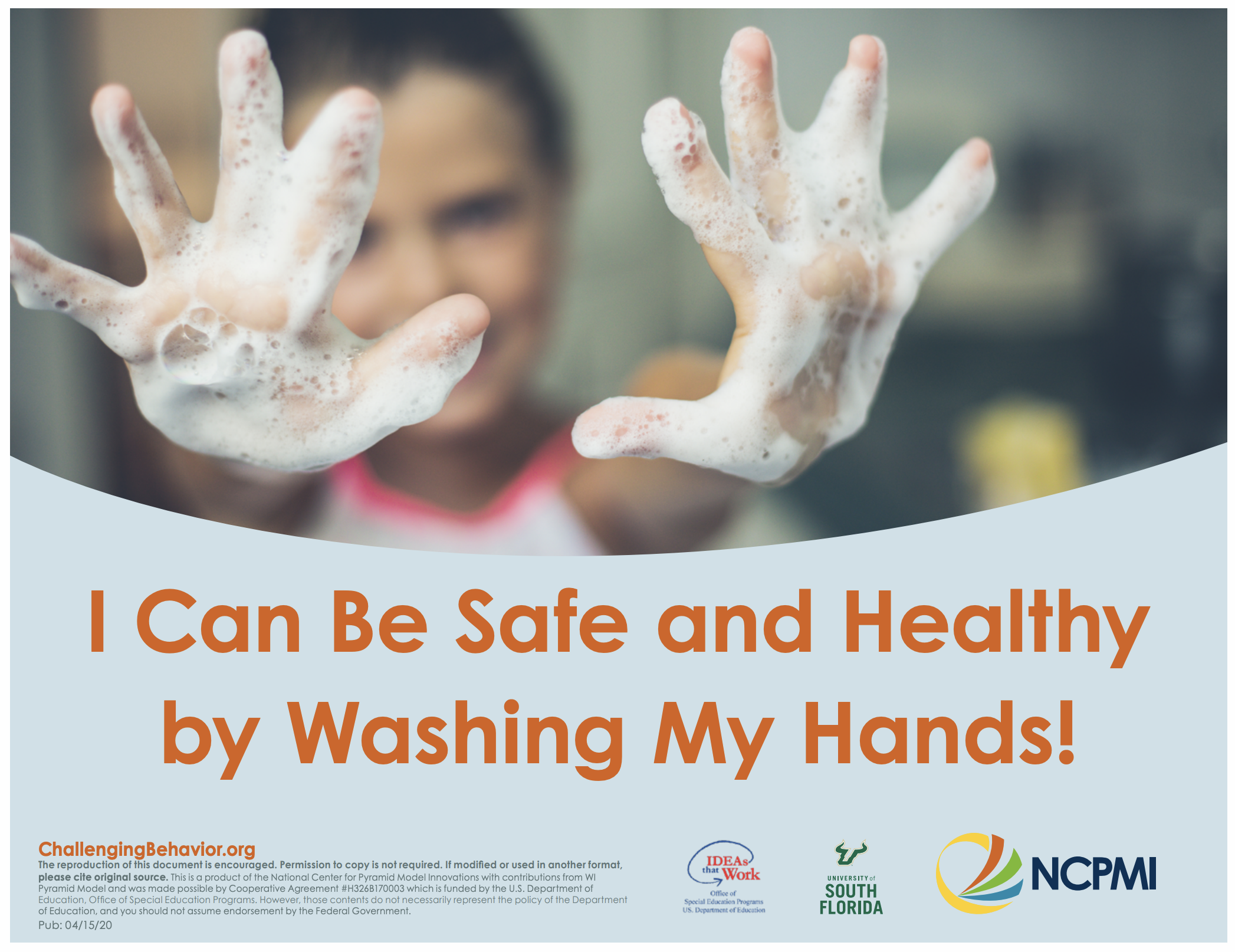 I Can Be Safe and Healthy By Washing My Hands!