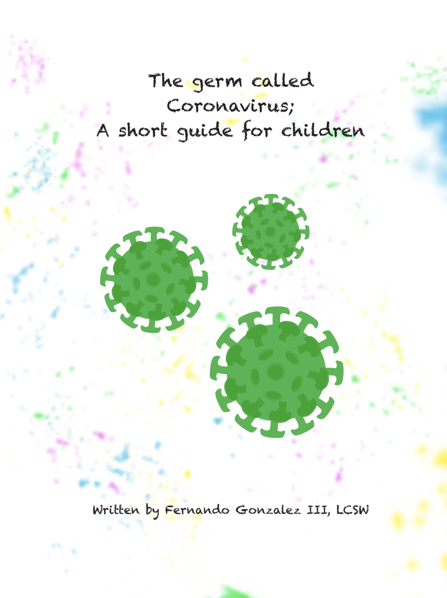 The Germ Called Coronavirus; a short guide for children