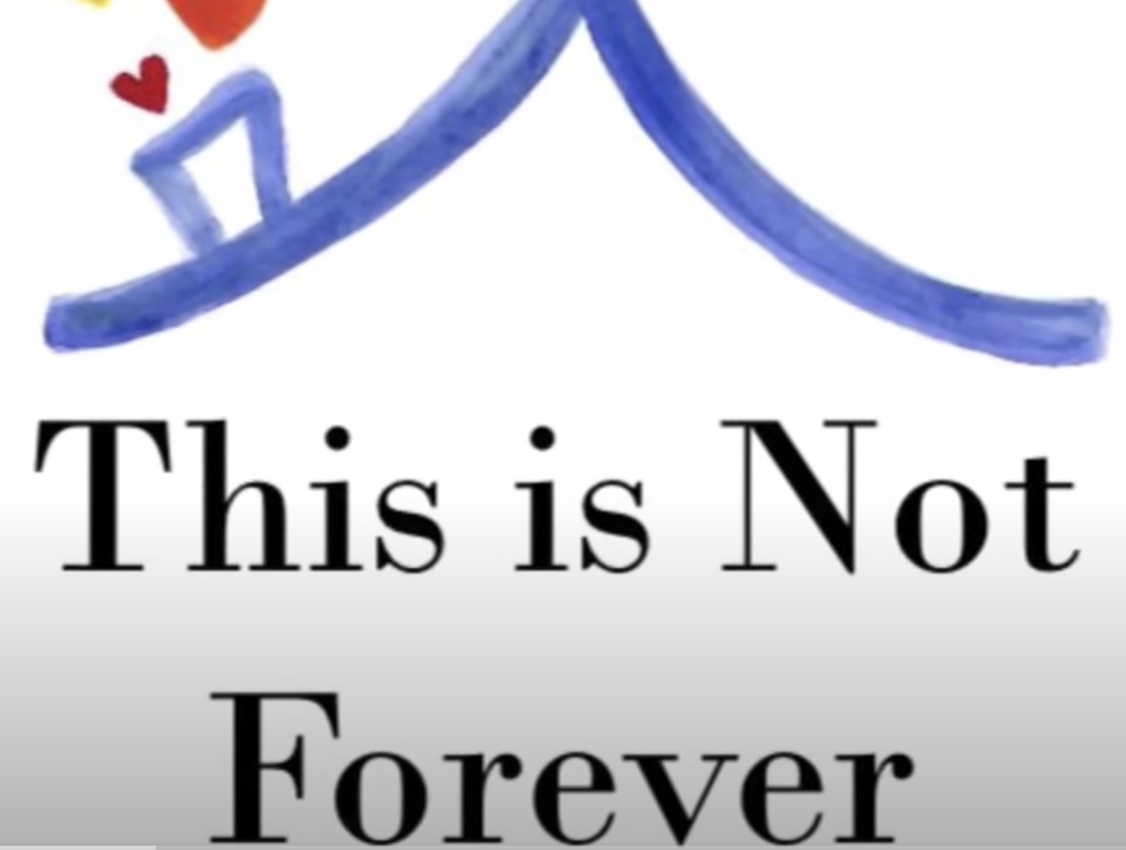 This is Not Forever