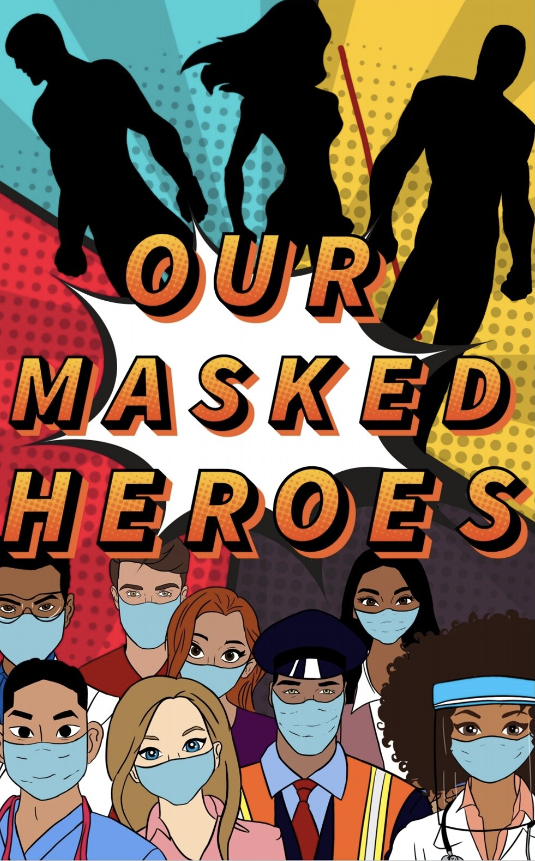 Our Masked Heroes