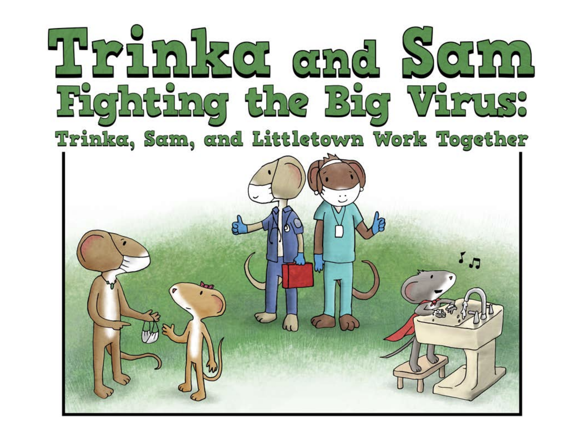 Trinka and Sam Fighting the Big Virus