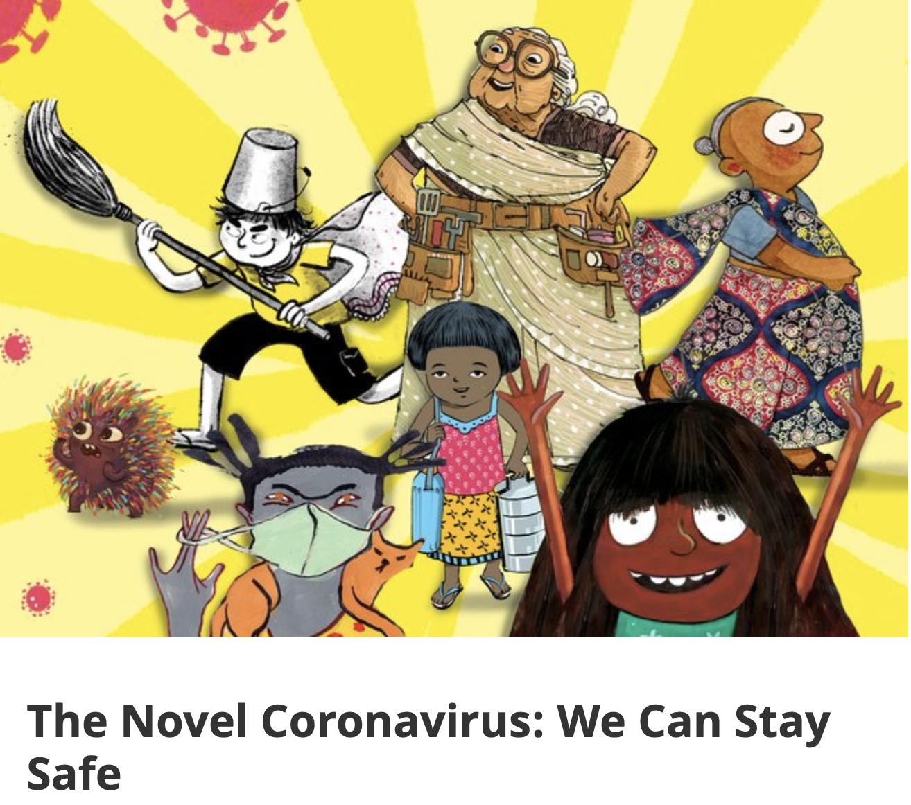 The Novel Coronavirus: We Can Stay Safe