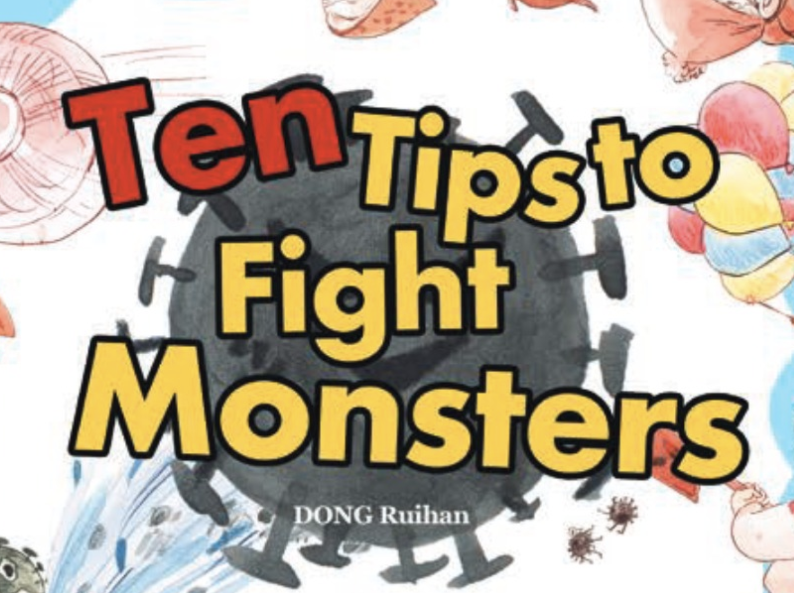Ten Tips to Fight Monsters