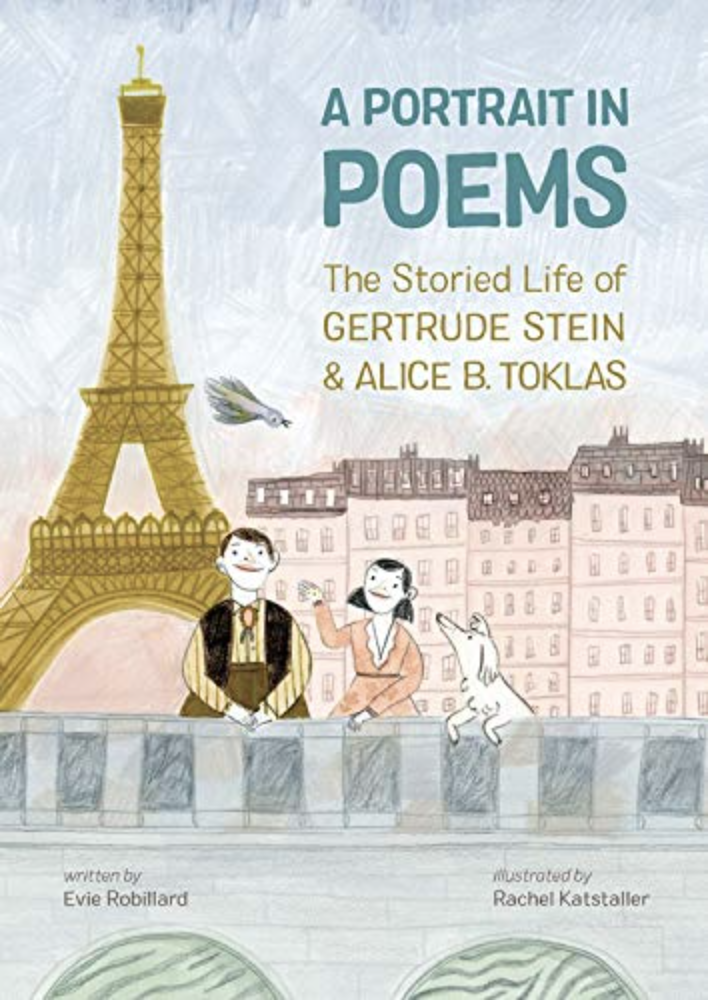 A Portrait in Poems: The Storied Life of Gertrude Stein and Alice B. Toklas