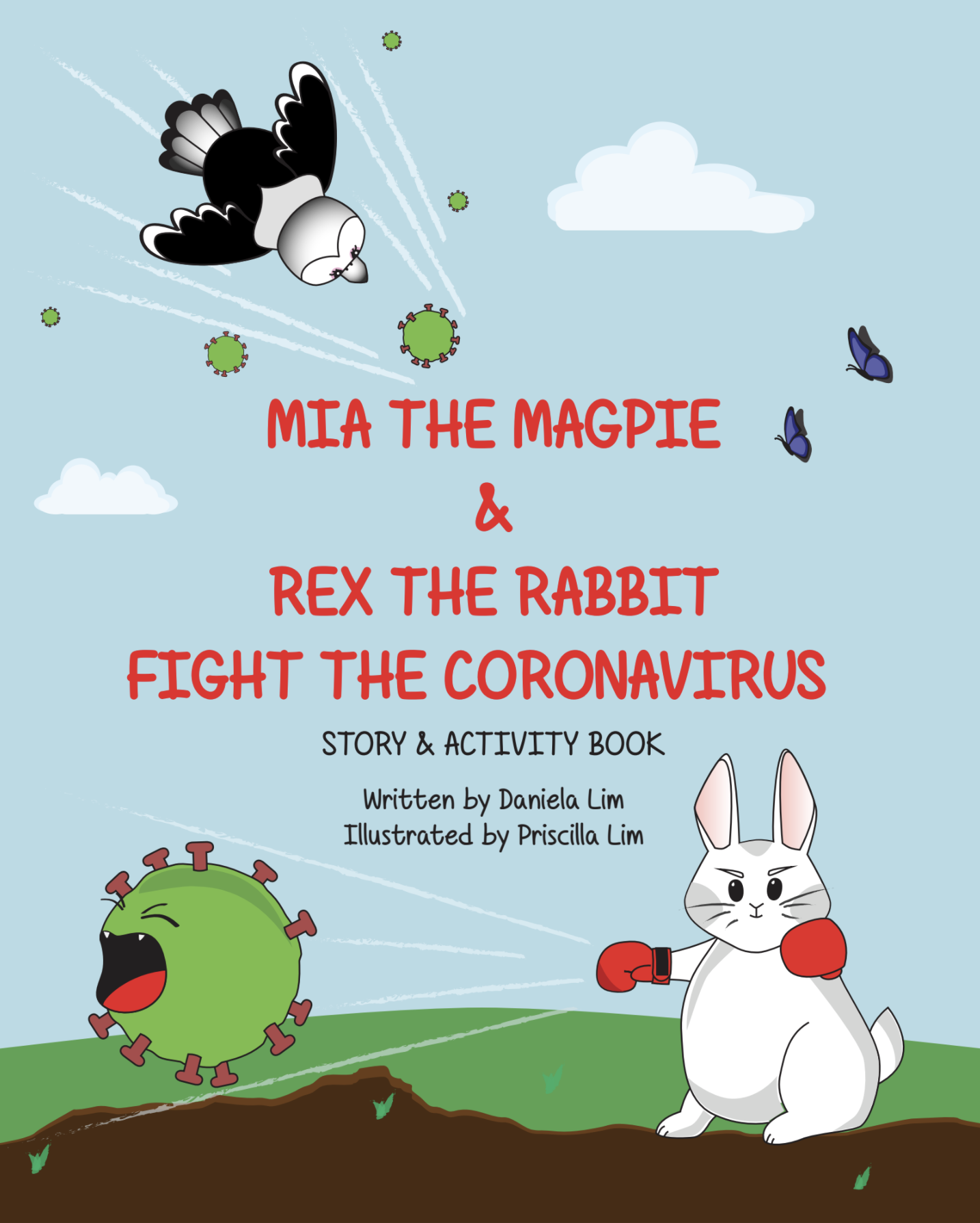 Mia the Magpie & Rex the Rabbit Fight the Coronavirus