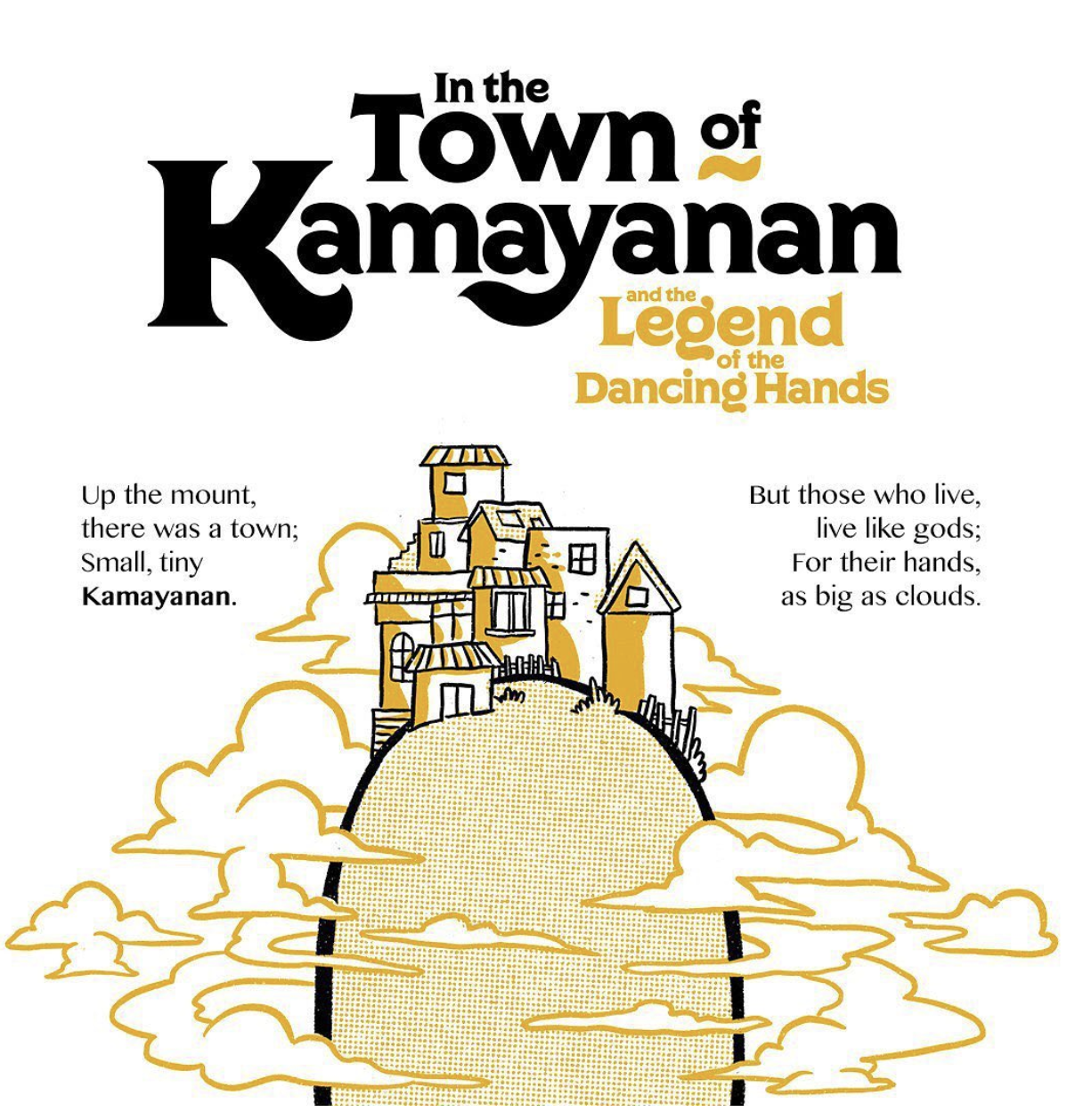In The Town Of Kamayanan and the Legend of the Dancing Hands