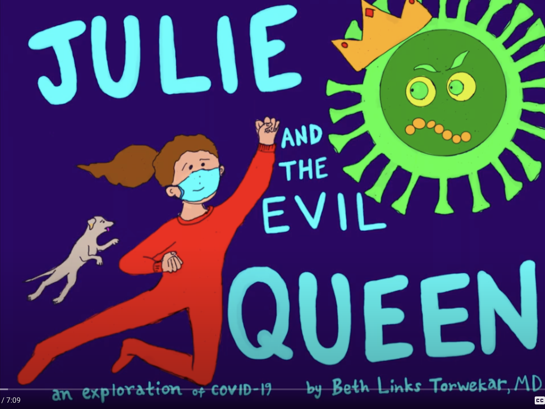 Julie and the Evil Queen: An Exploration of COVID-19