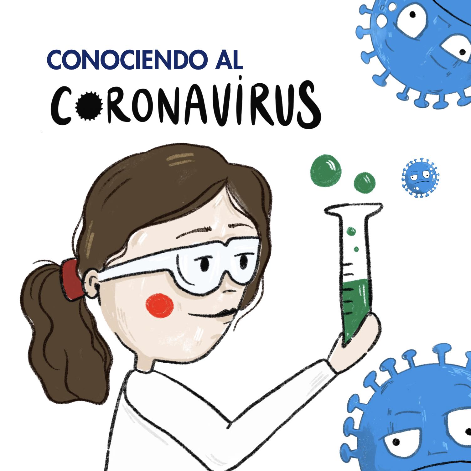 Conociendo al Coronavirus