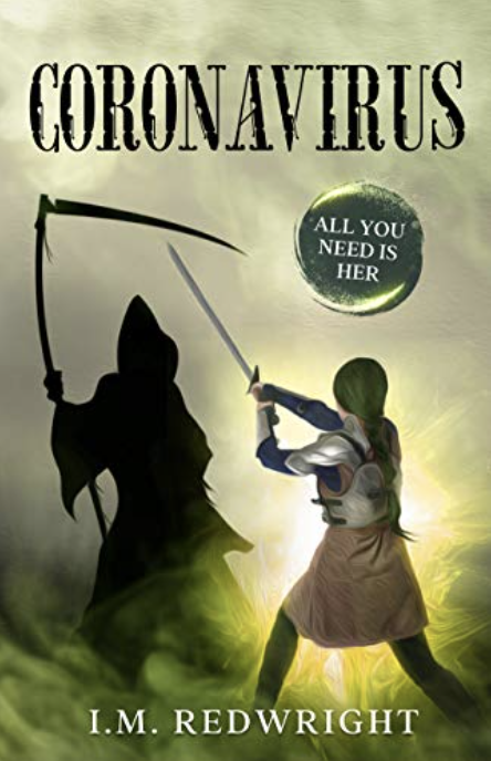 Coronavirus a short fantasy story: All you need is her