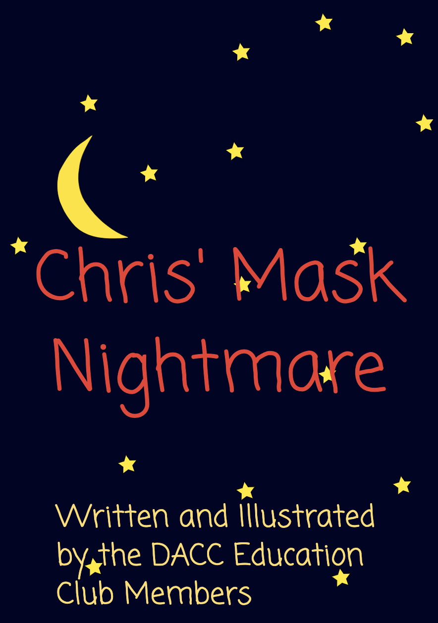 Chris' Mask Nightmare