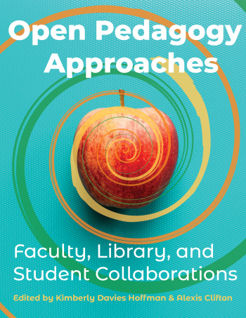 Open Pedagogy Approaches Book Cover
