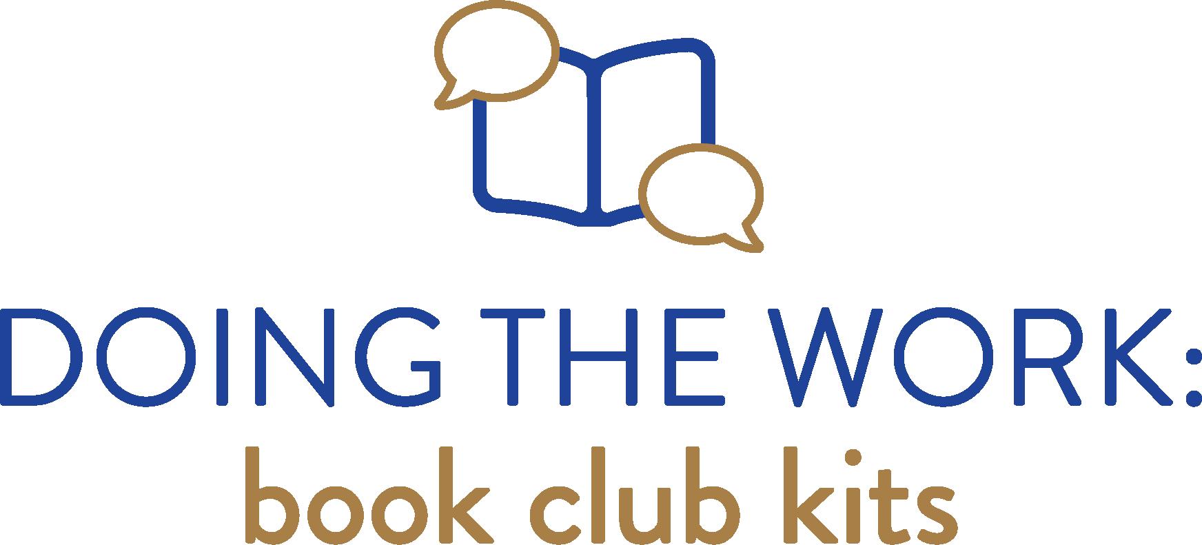 Doing the Work: Book club kits
