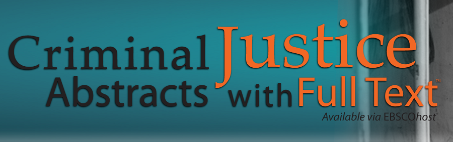 Criminal Justice Abstracts with Full Text