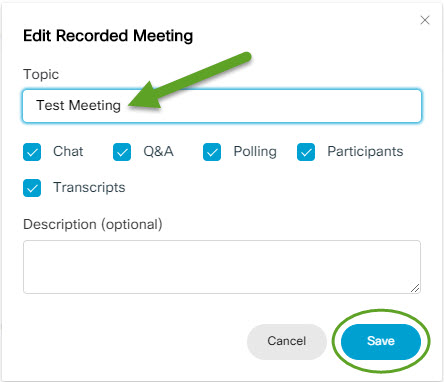 Edit recorded meeting menu. An arrow is pointing to where you can edit the title. The save button is circled.