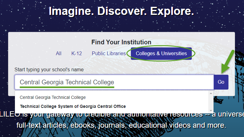 The GALILEO sign in screen. Colleges & Universities is circled. Central Georgia Technical College is underline. And an arrow it pointing to the Go button.