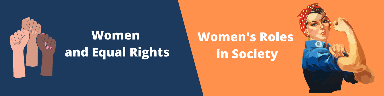 Women and Equal Rights, Women's roles in society - banner