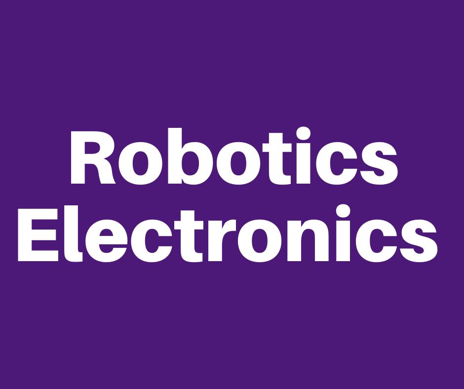Purple Header Image that reads  Robotics and Electronics