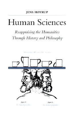 Human sciences : reappraising the humanities throu