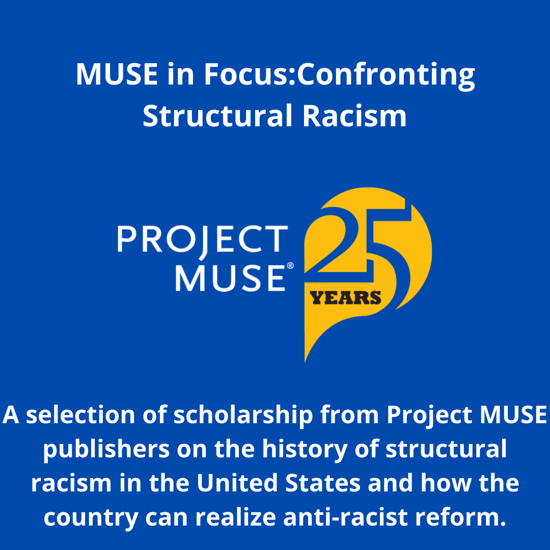 Link to MUSE in Focus: Confronting Structural Racism