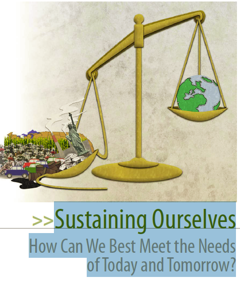 Sustaining Ourselves How Can We Best Meet the Needs of Today and Tomorrow?