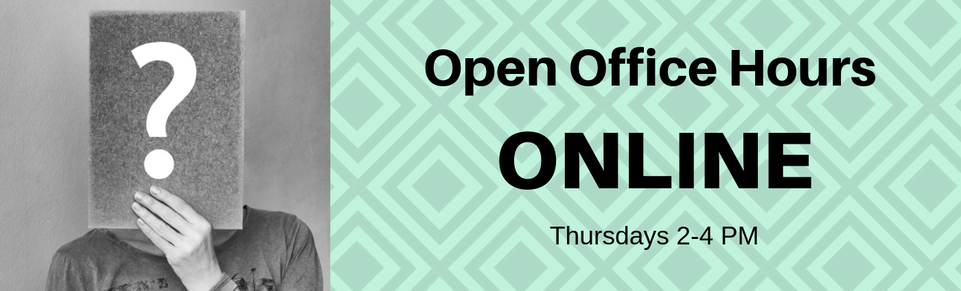 Open Office Hours Online Thursdays 2-4PM