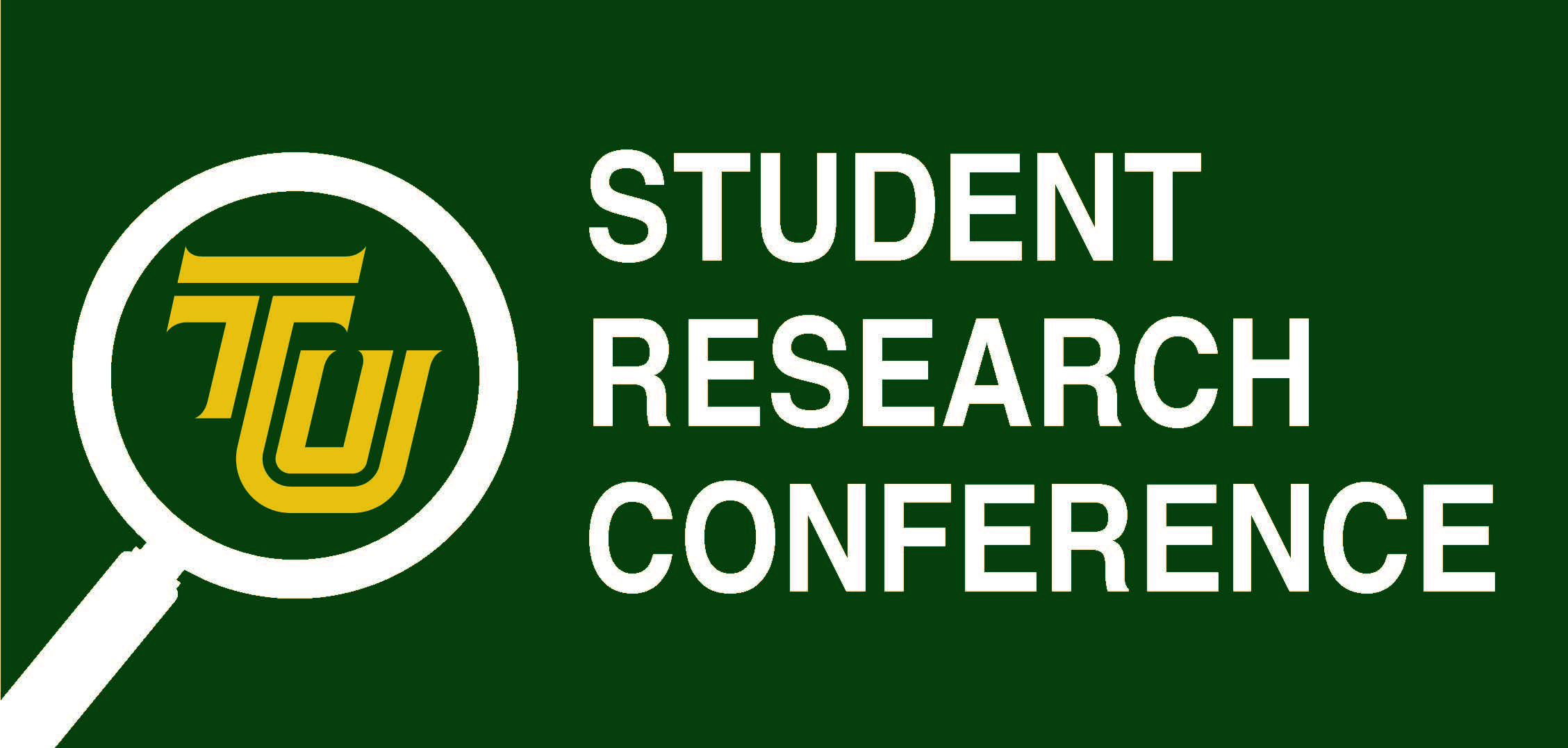 TU Student Research Conference