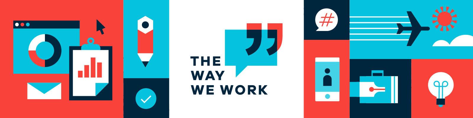 The Way We Work Series banner