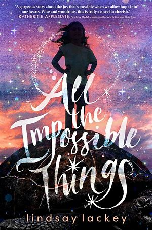 All the Impossible Things book cover