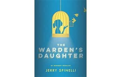 Book cover The Warden's Daughter by Jerry Spinelli