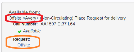 Offsite location in CLIO record circled in red, offsite request link circled in orange
