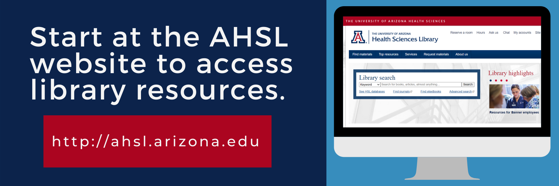 Start at the ahsl website to access library resources. Picture of the website on a computer.