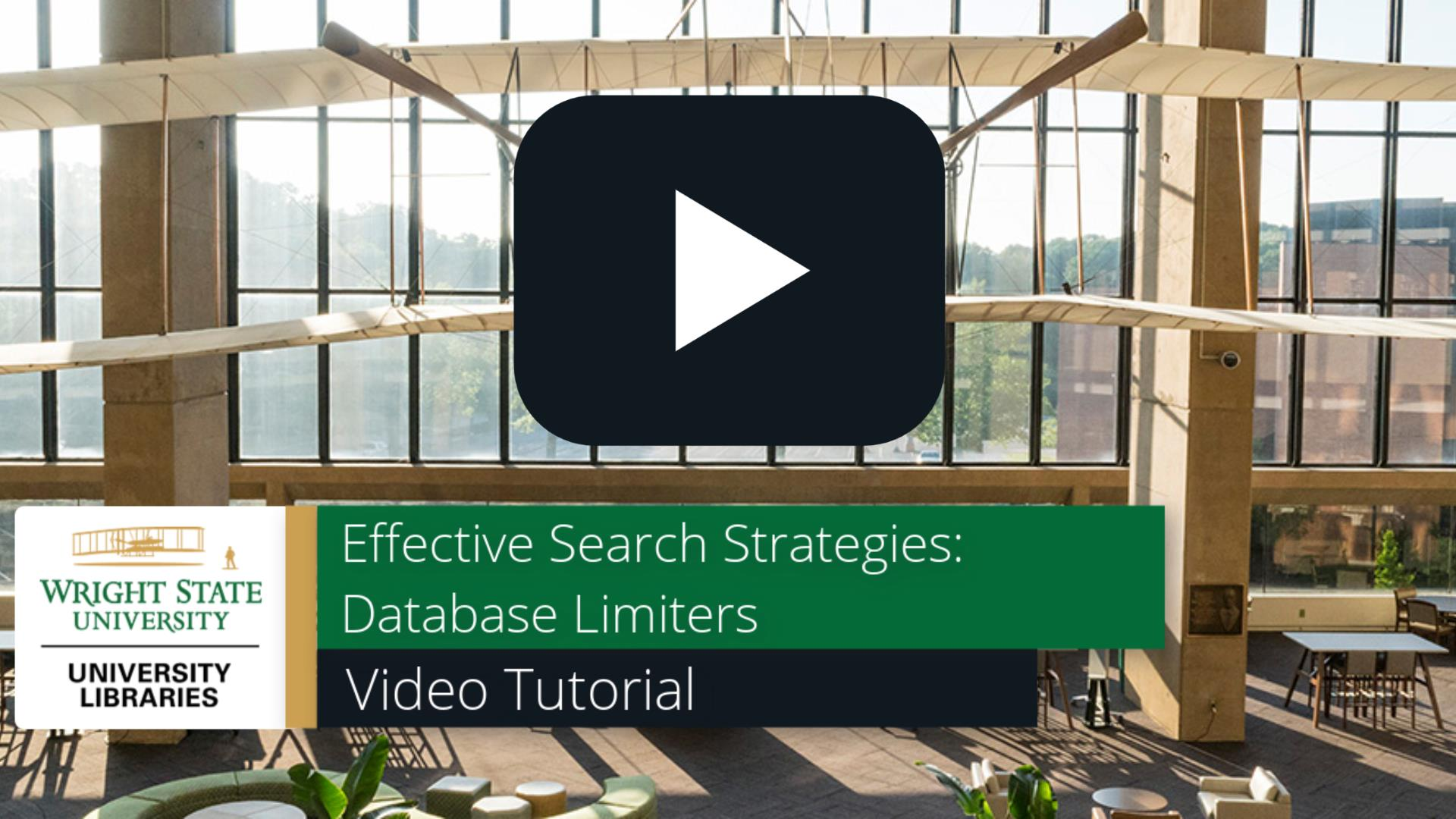 Effective Search Strategies - Database Limiters: Video Tutorial
