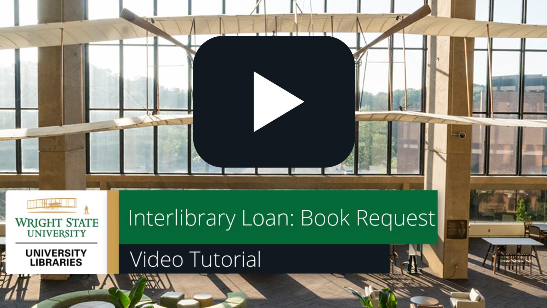 Interlibrary Loan Book Request: Video Tutorial