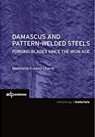 Damascus and Pattern-Welded Steels: Forging Blades since the Iron Age eBook cover